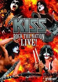 Cover KISS - Rock The Nation - Live! [DVD]